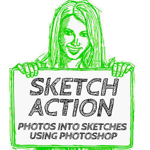 TURN DIGITAL PHOTOS TO SKETCHES WITH PHOTOSHOP ACTIONS (Version 7,CS2 to 6 & CC)