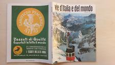 VIE D'ITALIA E DEL MONDO 1969 N°1 ACCADEMIE MILITARI MARMOLADA 5/17