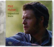 Phil Hulse - Unpredicted Storm (brand new CD 2008)