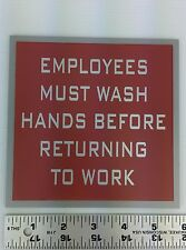 """5 3/4"""" X 5 3/4"""" """"Employees Must Wash Hands Before Returning to Work"""" Sign"""