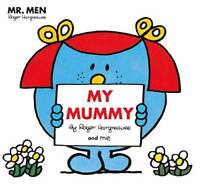 Mr Men: My Mummy (Mr. Men and Little Miss Pictur, Hargreaves, Roger, New