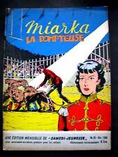 SAMEDI JEUNESSE N° 28 Fevr 1960 MIARKA LA DOMPTEUSE