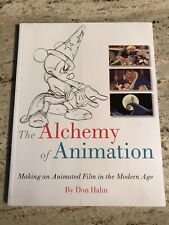 The Alchemy of Animation: Making an Animated Film in the Modern Age(Disney) 1st