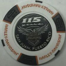 SAN JUAN, PUERTO RICO 115 ANNIVERSARY HARLEY DAVIDSON POKER CHIP (WHIT & BLK) PR