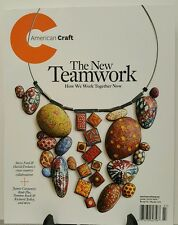 American Craft New Teamwork Work Together Now June July 2016 FREE SHIPPING JB