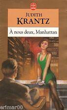 A nous deux Manhattan / Judith KRANTZ // Aventure // Série télévisée