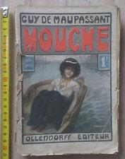 Guy de Maupassant - MOUCHE - Primi '900 - Ollendorff