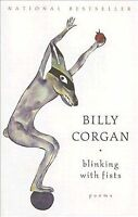 Blinking With Fists, Paperback by Corgan, Billy, Like New Used, Free shipping...