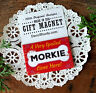 """DecoWords DOG Fridge MAGNET 2""""x3"""" Spoiled Morkie Cute Gift USA All Breeds New!"""