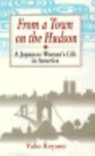 From a Town on the Hudson: A Japanese Woman's Life in America