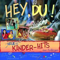 CD: HEY, DU! Kinderhits aus Aidlingen - Aidlinger Kinder- und Teeniechor °CM°