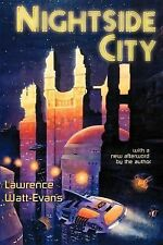 Nightside City by Lawrence Watt-Evans (2001, Paperback)