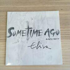 Elisa - Sometime Ago radio edit - CD Single PROMO - 2011 Sugar INS182 - RARO!