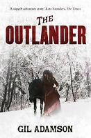 The Outlander, Adamson, Gil, Very Good Book