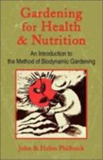 Gardening for Health and Nutrition : An Introduction to the Method of...