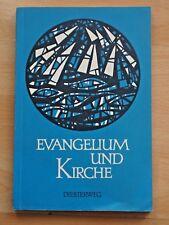 Evangelium und Kirche. Band II Heft 1.Lehrbuch der ev. Unterweisung