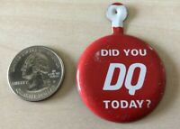 Dairy Queen Did You DQ Today ? Vintage Tab Foldover Pinback Button #34932
