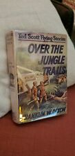 Ted Scott Over the Jungle Trails, Franklin Dixon 1929 copyright with Dust Jacket