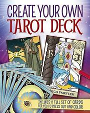 Create Your Own Tarot Deck : Includes a Full Set of Cards for You to Press...