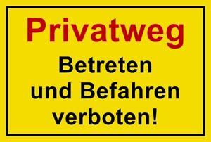 ☆ Schild - Privatweg - Betreten und Befahren verboten 250x150 300x200 Kunststoff