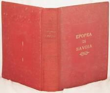 GIOVANNI MANZONI EPOPEA DI SAVOIA SAVOY STORY UMBERTO DI SAVOIA MARIA JOSE 1932