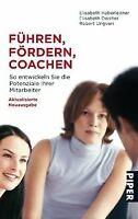 Führen, Fördern, Coachen: So entwickeln Sie die Potenzia... | Buch | Zustand gut
