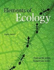 Elements of Ecology by Thomas M. Smith and Robert Leo Smith (2011, Paperback,...