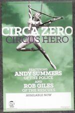 Circus Zero Circus Hero 2013 Promo Poster Andy Summers Rob Giles