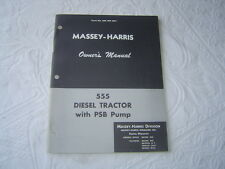 Massey Harris 555 diesel tractor with PSB pump operator's owner's manual