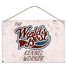 The Worlds Mejor KENNEL Trabajador - Estilo Vintage Metal Grande Placa letrero