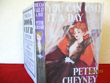 Peter Cheyney YOU CAN CALL IT A DAY HC 1950 copy DJ murder mystery JOHNNY VALLON