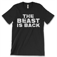 The Beast Is Back New Mens Shirt Summer Beach Authentic Premium Garments Top Tee