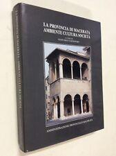 La provincia di Macerata : ambiente, cultura, società