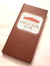 Guide de Poche Du Vin Hugh Johnson 1991