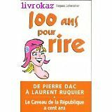 Hugues Leforestier - 100 ans pour rire - 2002 - Broché