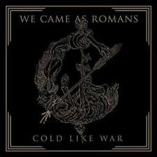 We Came As Romans - Cold Like War Neue CD