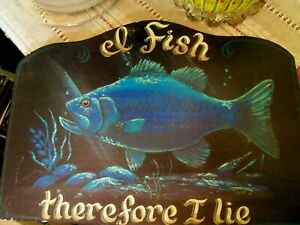"""Vintage FISHING Sign Hnd Painted Wood 'I FISH THERFORE I LIE' 15""""x11"""" Fisherman"""