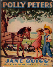 Polly Peters by Jane Quigg illustrated by Pelagie Doane SIGNED FIRST HB/DJ