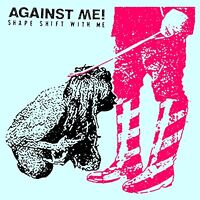 Against Me! - Shape Shift With Me (NEW CD)