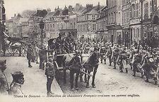 Bataillon de Chasseurs Français & Convoi Anglais SOMME France Guerre 1914-18