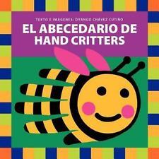 El Abecedario de Hand Critters by Dyango Chavez Cutiño (2011, Paperback)