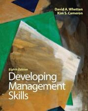Developing Management Skills by David A. Whetten and Kim S. Cameron (2010,...