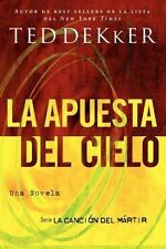 La apuesta del cielo (La Cancion del Martir) (Spanish Edition)-ExLibrary