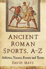 More details for ancient roman sports az athletes, venues, events and terms