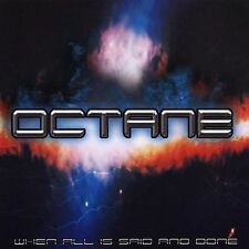 When All Is Said and Done * by Octane (CD, 2003, Octane Records LLC)