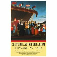 Culture and Imperialism by Edward W. Said (1994, Paperback)