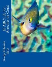 El ABC's de Los Arreciffes de Coral by George Robinson (2015, Paperback)