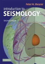 Introduction To Seismology: By Peter M. Shearer