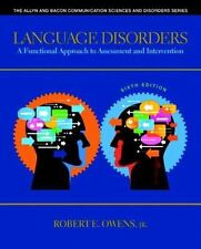 Language Disorders : A Functional Approach to Assessment and Intervention by...