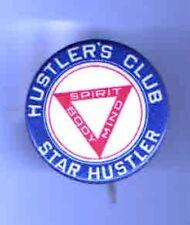 Vintage HUSTLER's Club pin Star HUSTLER pinback Body Spirit Mind
